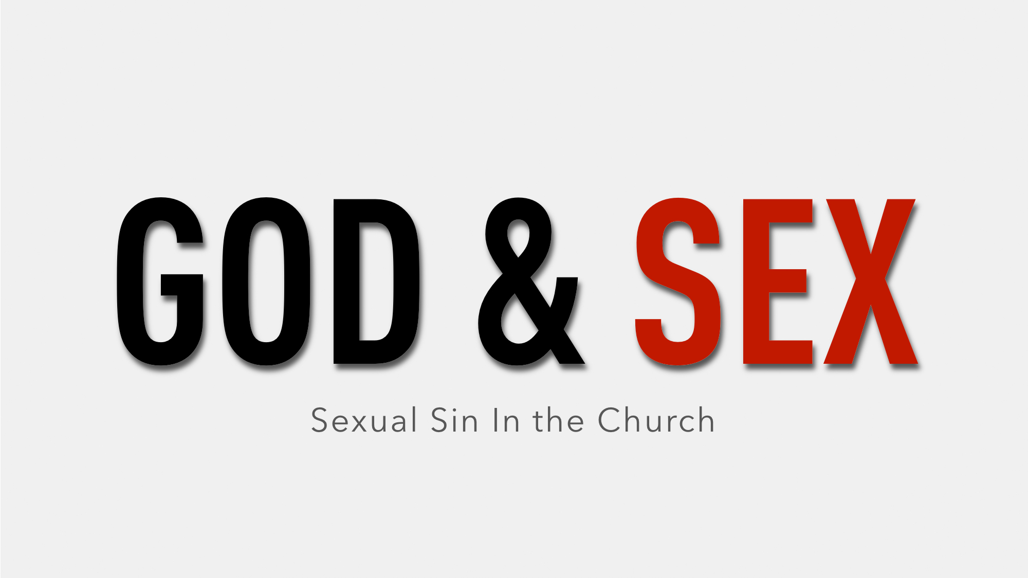 Sexual Sin In the Church