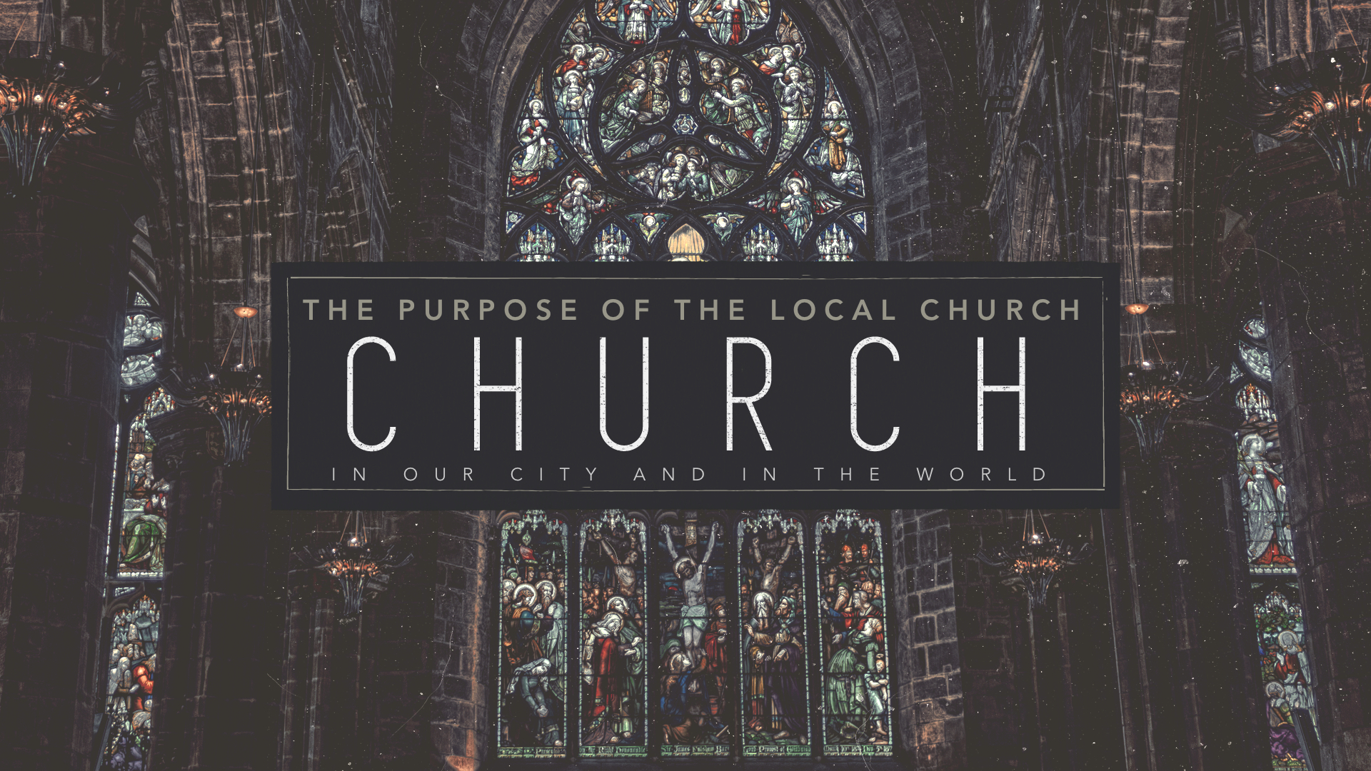 The Purpose of the Local Church